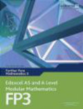 Dave Wilkins,Keith Pledger - Edexcel AS and A Level Modular Mathematics Further Pure Mathematics 3 FP3