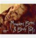 C Wilcox - Mummies, Bones & Body Parts