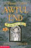 D Roberts - Eddie Dickens Trilogy #01 House Called Awful End