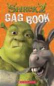 Sarah Fisch,S Fisch - Shrek 2 Gag Book