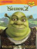 J Sandvik - Shrek 2 Who Are You Calling Ugly