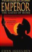 C Iggulden - Emperor The Gates of Rome