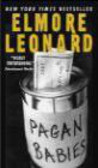 Elmore Leonard - Pagan Babies