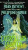 Philip Farmer,Piers Anthony - Caterpillar`s Question