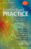 Philip Davies,Kate Seers,Robin Snowball - Evidence Based Practice