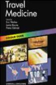 Lorna Calvert,Fiona Raeside,Lorna Boyne - Colour Guide Travel Medicine