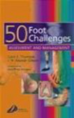 J. N. Alastair Gibson,Colin Thomson,C Thomson - 50 Foot Challenges Assessment & Manadement