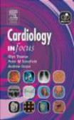 Glyn Thomas,Andrew Grace - Cardiology In Focus
