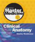 W Monkhouse - Master Medicine Clinical Anatomy 2/e