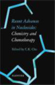 C.K. Chu - Recent Advances in Nucleosides Chemistry & Chemotherapy