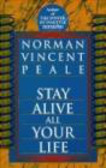 Norman Peale - Stay Alive All Your Life