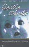 Agatha Christie,A Christie - By the Pricking of My Thumbs