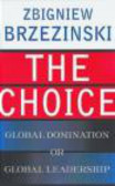 Z Brzezinski - Choice