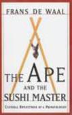 Franz Waal,Frans Waal,Frans De Waal - Ape & The Sushi Master