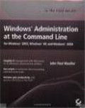 John Paul Mueller - Windows Administration at the Command Line for Windows 2003