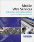 Jani Ilkka,Frederick Hirsch,John Kemp - Mobile Web Services