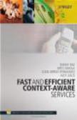 Danny Raz,Joan Serrat-Fernandez,Arto Tapani Juhola - Fast & Efficient Context-Aware Services