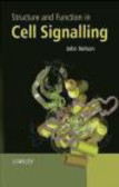J Nelson - Structure and Function in Cell Signalling