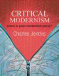 Charles Jencks - Critical Modernism