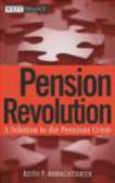 Keith Ambachtsheer,K Ambachtsheer - Pension Revolution