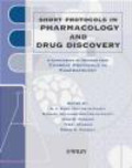 S.J. Enna - Short Protocols in Pharmacology & Drug Discovery