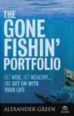 Alexander Green,A Green - Gone Fishin` Portfolio