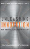 Nancy Tennant Snyder,Deborah L. Duarte,N Snyder - Unleashing Innovation