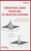 W Stewart - Computer-Aided Modeling of Reactive Systems