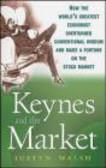 Justyn Walsh,J Walsh - Keynes and the Market