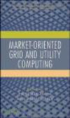 R Buyya - Market oriented Grid and Utility Computing