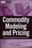 Peter V. Schaeffer,P Schaeffer - Commodity Modeling and Pricing