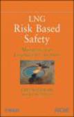 J Woodward - LNG Risk Based Safety