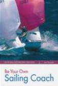 J Emmerett - Be Your Own Sailing Coach