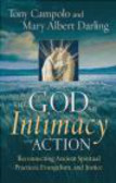 Mary Albert Darling,Tony Campolo,T Campolo - God of Intimacy and Action