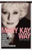 Mary Kay Ash,M Ash - Mary Kay Way