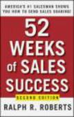 Ralph R. Roberts - 52 Weeks of Sales Success 2e