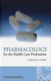 Christine M. Thorp,C Thorp - Pharmacology for the Health Care Professions