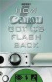 A Nikkei - How Canon Got Its Flash Back