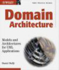 Daniel Duffy,D Duffy - Domain Architectures Models and Architectures for UML Appl