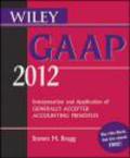Steven M. Bragg - Wiley GAAP 2012