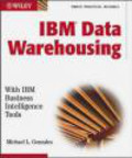 M Gonzales - IBM Data Warehousing