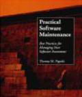 Thomas M. Pigoski - Practical Software Maintenance