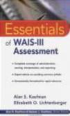 Elizabeth Lichtenberger,Alan Kaufman,Kaufman A. - Essentials of WAIS-III Assessment