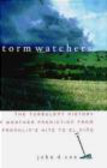 John Cox,J Cox - Storm Watchers The Turbulent History of Weather