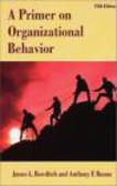 Anthony Buono,James Bowditch,J Bowditch - Primer on Organizational Behavior 5e