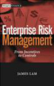 James Lam - Enterprise Risk Management From Incentives to Controls