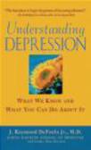 Leslie Alan Horvitz,Raymond DePaulo,DePaola - Understanding Depression