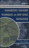 Catherine Thornton,James Border - Radiometric Tracking Techniques for Deep Space