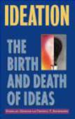 Thomas T. Bachmann,Douglas Graham,D Graham - Ideation Birth & Death of Ideas