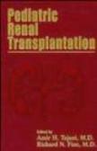 Tejani - Pediatric Renal Transplantation